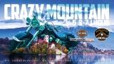 #9314 – CRAZY MOUNTAIN (5-7 Luglio 2019)